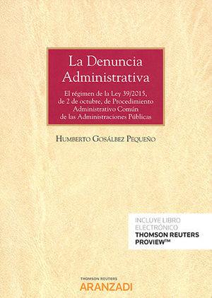 DENUNCIA ADMINISTRATIVA, LA (PAPEL + E-BOOK)