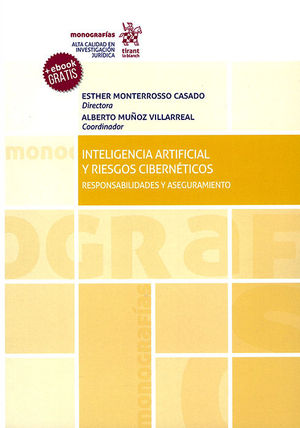 INTELIGENCIA ARTIFICIAL Y RIESGOS CIBERNÉTICOS: RESPONSABILIDADES Y ASEGURAMIENTO