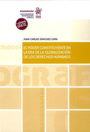 PODER CONSTITUYENTE EN LA ERA DE LA GLOBALIZACIÓN DE LOS DERECHOS HUMANOS, EL