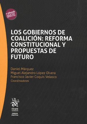 GOBIERNOS DE COALICIÓN: REFORMA CONSTITUCIONAL Y PROPUESTAS DE FUTURO, LOS