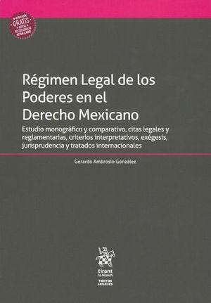 RÉGIMEN LEGAL DE LOS PODERES EN EL DERECHO MEXICANO