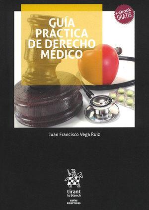 GUÍA PRÁCTICA DE DERECHO MÉDICO