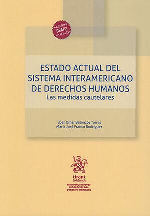 ESTADO ACTUAL DEL SISTEMA INTERAMERICANO DE DERECHO HUMANOS