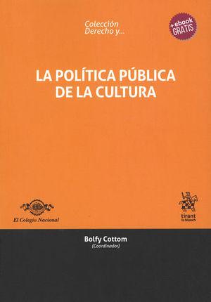 POLÍTICA PÚBLICA DE LA CULTURA, LA
