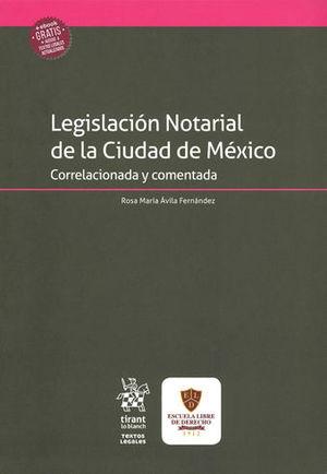 LEGISLACIÓN NOTARIAL DE LA CIUDAD DE MÉXICO