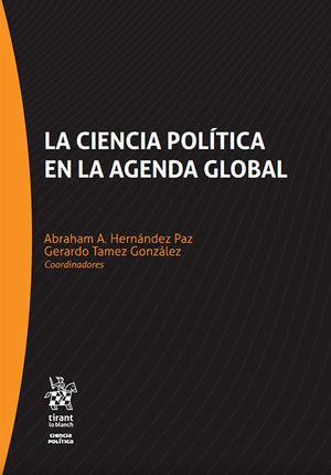 CIENCIA POLÍTICA EN LA AGENDA GLOBAL, LA