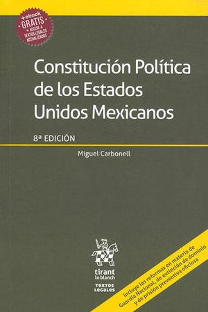 CONSTITUCIÓN POLÍTICA DE LOS ESTADOS UNIDOS MEXICANOS OCTAVA EDICIÓN