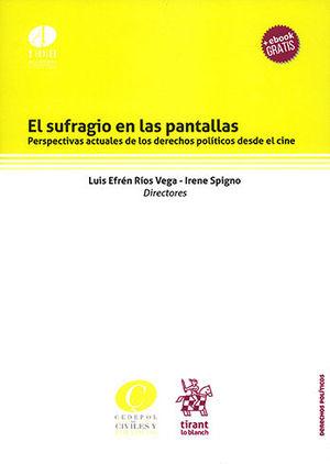 SUFRAGIO EN LAS PANTALLAS, EL