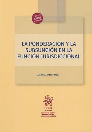 PONDERACIÓN Y LA SUBSUNCIÓN EN LA FUNCIÓN JURISDICCIONAL, LA