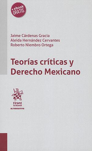 TEORÍAS CRÍTICAS Y DERECHO MEXICANO