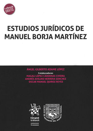 ESTUDIOS JURÍDICOS DE MANUEL BORJA MARTÍNEZ