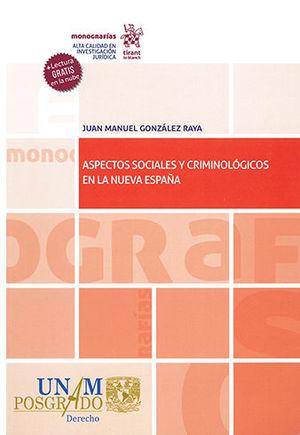 ASPECTOS SOCIALES Y CRIMINOLÓGICOS EN LA NUEVA ESPAÑA