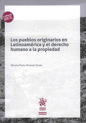 PUEBLOS ORIGINARIOS EN LATINOAMÉRICA Y EL DERECHO HUMANO A LA PROPIEDAD