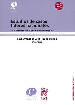 ESTUDIOS DE CASOS LÍDERES NACIONALES VOL. XI
