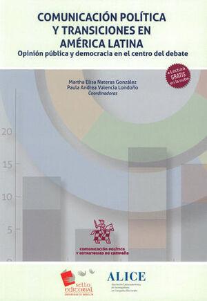 COMUNICACIÓN POLÍTICA Y TRANSICIONES EN AMÉRICA LATINA
