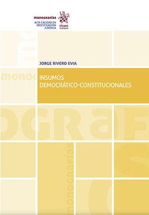 INSUMOS DEMOCRÁTICO-CONSTITUCIONALES