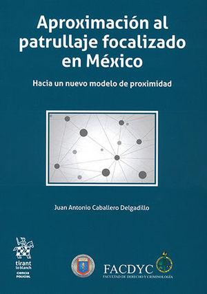 APROXIMACIÓN AL PATRULLAJE FOCALIZADO EN MÉXICO