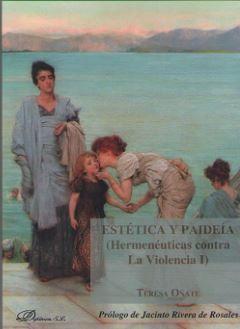 ESTÉTICA Y PAIDEÍA (HERMENÉUTICAS CONTRA LA VIOLENCIA I)