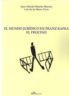 MUNDO JURÍDICO EN FRANZ KAFKA. EL PROCESO, EL