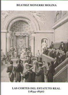 CORTES DEL ESTATUTO REAL (1834-1836), LAS