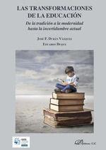 TRANSFORMACIONES DE LA EDUCACIÓN, LAS