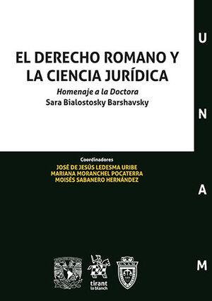DERECHO ROMANO Y LA CIENCIA JURÍDICA, EL