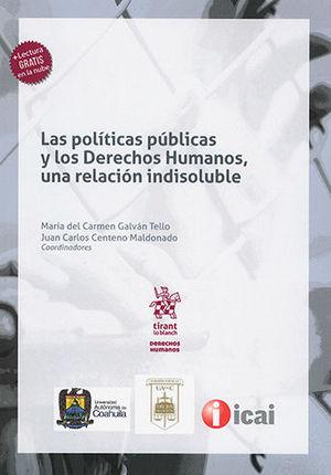 POLÍTICAS PÚBLICAS Y LOS DERECHOS HUMANOS, UNA RELACIÓN INDISOLUBLE, LAS