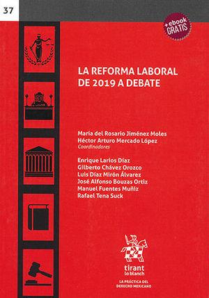 REFORMA LABORAL DE 2019 A DEBATE, LA