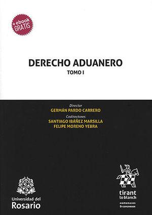 DERECHO ADUANERO. TOMO I