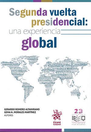 SEGUNDA VUELTA PRESIDENCIAL: UNA EXPERIENCIA GLOBAL