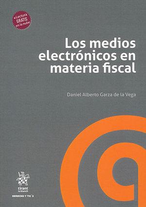 MEDIOS ELECTRÓNICOS EN MATERIA FISCAL, LOS