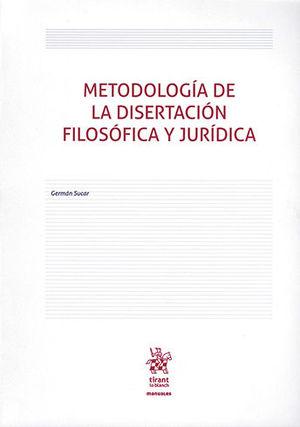 METODOLOGÍA DE LA DISERTACIÓN FILOSÓFICA Y JURÍDICA