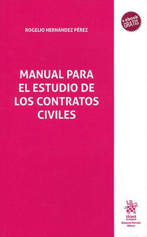 MANUAL PARA EL ESTUDIO DE LOS CONTRATOS CIVILES