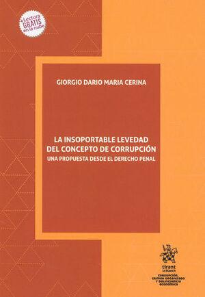 INSOPORTABLE LEVEDAD DEL CONCEPTO DE CORRUPCIÓN, LA