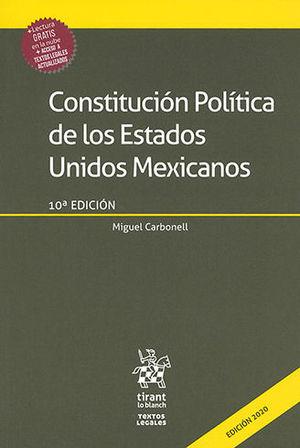 CONSTITUCIÓN POLÍTICA DE LOS ESTADOS UNIDOS MEXICANOS 2020. DÉCIMA EDICIÓN