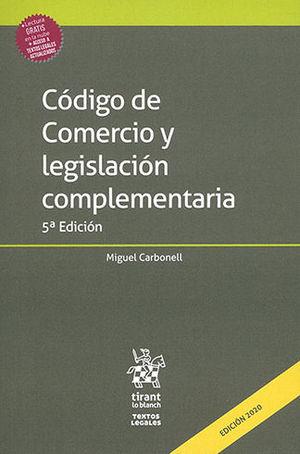 CÓDIGO DE COMERCIO Y LEGISLACIÓN COMPLEMENTARIA. QUINTA EDICIÓN