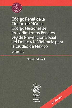 CÓDIGO PENAL DE LA CIUDAD DE MÉXICO, CÓDIGO NACIONAL DE PROCEDIMIENTOS PENALES, LEY DE PREVENCIÓN SOCIAL DEL DELITO Y LA VIOLENCIA (2020)