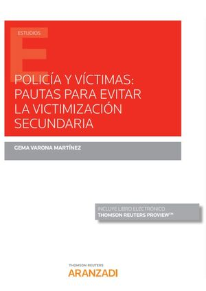 POLICÍA Y VÍCTIMAS: PAUTAS PARA EVITAR LA VICTIMIZACIÓN SECUNDARIA (PAPEL + E-BO