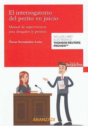 INTERROGATORIO DEL PERITO EN JUICIO, EL (PAPEL + E-BOOK)