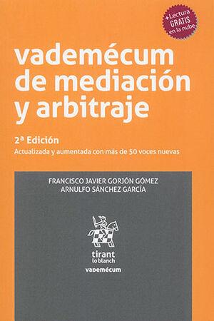 VADEMECUM DE MEDIACIÓN Y ARBITRAJE 2.ª ED.