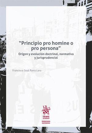 PRINCIPIO PRO HOMINE O PRO PERSONA + LECTURA GRATIS EN LA NUBE