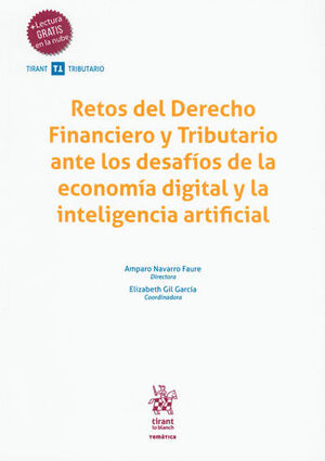 RETOS DEL DERECHO FINANCIERO Y TRIBUTARIO ANTE LOS DESAFÍOS DE LA ECONOMÍA DIGITAL Y LA INTELIGENCIA ARTIFICIAL