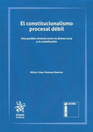 CONSTITUCIONALISMO PROCESAL DÉBIL, EL
