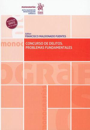 CONCURSO DE DELITOS. PROBLEMAS FUNDAMENTALES