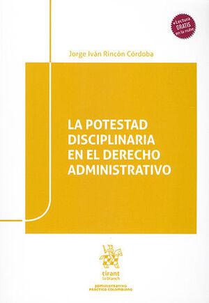 POTESTAD DISCIPLINARIA EN EL DERECHO ADMINISTRATIVO, LA