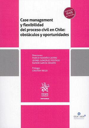 CASE MANAGEMENT Y FLEXIBILIDAD DEL PROCESO CIVIL EN CHILE