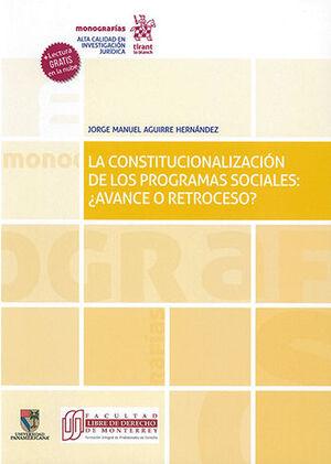 CONSTITUCIONALIZACIÓN DE LOS PROGRAMAS SOCIALES: ¿AVANCE O RETROCESO?