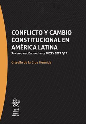 CONFLICTO Y CAMBIO CONSTITUCIONAL EN AMÉRICA LATINA
