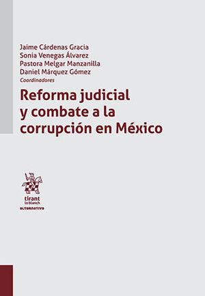 REFORMA JUDICIAL Y COMBATE A LA CORRUPCIÓN EN MÉXICO