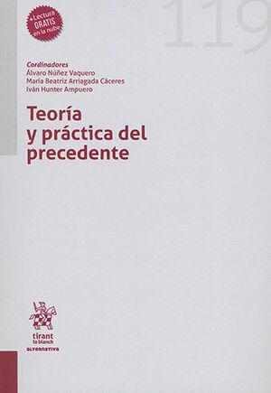 TEORÍA Y PRÁCTICA DEL PRECEDENTE